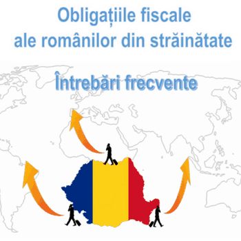 Ministerul Finanțelor Publice - Obligații fiscale ale românilor din străinătate